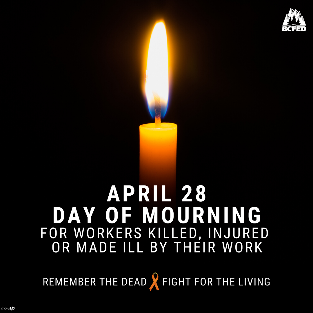 April 28 Day of Mourning for workers killed, injured or made ill by their work